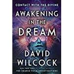 Awakening in the Dream: Contact with the Divine