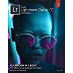 Adobe Photoshop Lightroom Classic CC Classroom in a Book (2018 release) (Classroom in a Book (Adobe))