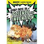 Bad Days in Science and Invention (Ignite: Whoops! A History of Bad Days)