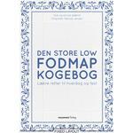 Den store Low FODMAP kogebog: Lækre retter til hverdag og fest, E-bog