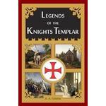 Legends of the Knights Templar (Inbunden, 2014)