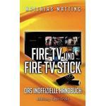 Amazon Fire TV und Fire TV Stick - das inoffizielle Handbuch (Häftad, 2015)