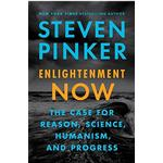 Enlightenment Now: A Manifesto for Science, Reason, Humanism, and Progress, Paperback