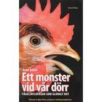 Ett monster vid vår dörr: fågelinfluensan som globalt hot. (Inbunden, 2006)