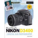 David Busch's Nikon D3400 Guide to Digital Slr Photography (David Buschs Guides)