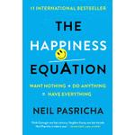 happiness equation want nothing do anything have everything