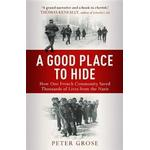Good place to hide - how one community saved thousands of lives from the n (Pocket, 2016)