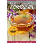 Kombucha: The Miracle Fermented Tea (Kombucha for Beginners) (Häftad, 2016)