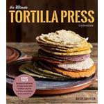 The Ultimate Tortilla Press Cookbook (Pocket, 2018)