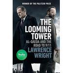 The Looming Tower (Movie Tie-In): Al-Qaeda and the Road to 9/11 (Häftad, 2018)