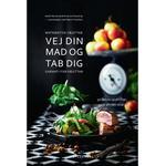 Matematisk vægttab: Vej din mad og tab dig - Garanti for vægttab, E-bog