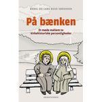 På bænken: Et møde mellem to kirkehistoriske personligheder, E-bog