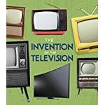 The Invention of the Television (Fact Finders: World-Changing Inventions)