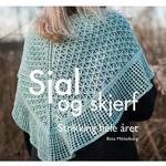 Norsk Bøger Sjal og skjerf: strikking hele året, Hardback