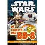 Star Wars - på eventyr med BB-8 (Inbunden, 2017)