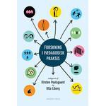 Forskning i pædagogisk praksis (Häftad, 2012)