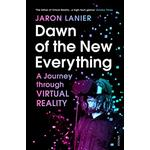 The dawn of the new everything Bøger Dawn of the New Everything: A Journey Through Virtual Reality