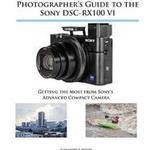 Photographer's Guide to the Sony Dsc-Rx100 VI (Hæfte, 2018)