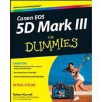Canon EOS 5D Mark III For Dummies (E-bog)