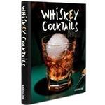 Whiskey Cocktails (Spiral, 2018)