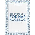 Den store Low FODMAP kogebog (Hardback)