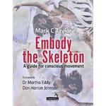 Embody the Skeleton (Paperback, 2018)