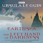 Earthsea & the Left Hand of Darkness: Two BBC Radio 4 Full-Cast Dramatisations (Lydbog CD, 2016)