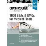 Crash Course 1000 SBAs and EMQs for Medical Finals (Hæfte, 2018)