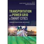 Transportation and Power Grid in Smart Cities (Hardback, 2018)