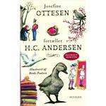 Josefine Ottesen fortæller H.C. Andersen (Indbundet, 2017)