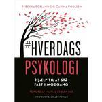 #Hverdagspsykologi: hjælp til at stå fast i modgang (Hæfte, 2017)