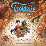 Troldeliv - Hvor er Kubbu (Papbog, 2018)