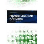 Projektlederens håndbog til Microsoft Project 2016 (Indbundet, 2017)
