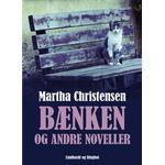 Bænken og andre noveller (E-bog, 2017)