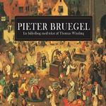 Pieter Bruegel: En billedbog med tekst af Thomas Winding (Indbundet, 2019)