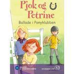 Pjok og Petrine 7 - Ballade i Ponyklubben (Lydbog MP3, 2010)