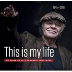 This is my life: Til minde om hele Danmarks spillemand (E-bog, 2019)
