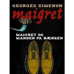 Maigret og manden på bænken (E-bog, 2017)