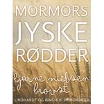 Mormors jyske rødder (Lydbog MP3, 2018)