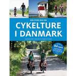 Cykelture i Danmark: Cykeloplevelser i Danmark fra Skagen til Gedser (Indbundet, 2019)
