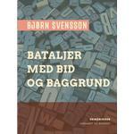 Bataljer med bid og baggrund (E-bog, 2019)