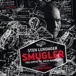 Smugler: Fra hippie til hash-bagmand (Lydbog MP3, 2017)