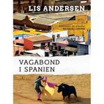 Vagabond i Spanien (Lydbog MP3, 2018)