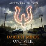 Darkest Minds - Ond vilje: Darkest Minds 1 (Lydbog MP3, 2018)