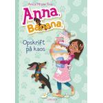 Anna, Banana (6) - Opskrift på kaos (E-bog, 2019)