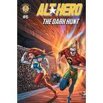 Alt-Hero #6: The Dark Hunt (Hæfte, 2018)