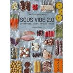 Bøger Sous vide 2.0: Opskrifter, teknik, tips og tricks (Indbundet, 2019)