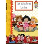 Fat Fabulous Ladies (Paperback)