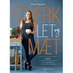 Stærk, let og mæt (E-bog, 2019)