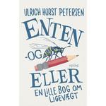 Enten og eller Mens vi venter: En lille bog om ligevægt (Hæfte, 2019)
